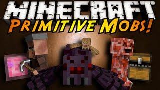 Minecraft Mod Showcase : PRIMITIVE MOBS!