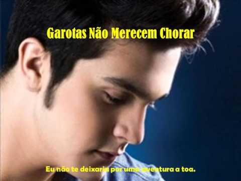Baixar Garotas Não Merecem Chorar - Luan Santana (Qualidade Boa) Com Legenda