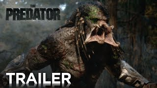 The Predator | Final Trailer [HD] | 20th Century FOX HD