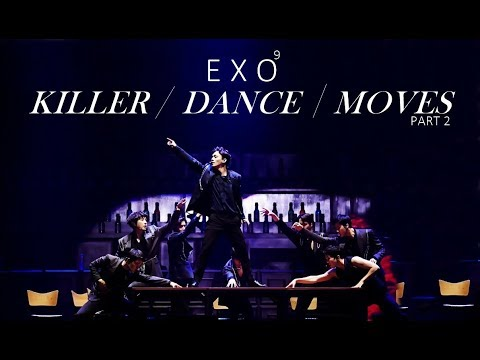 EXO / KILLER DANCE MOVES #2