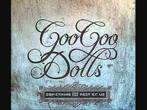 Nothing Is Real by Goo Goo Dolls