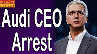 Audi CEO, Rupert Stadler arrested in Germany..