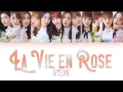 IZ*ONE (아이즈원) - La Vie en Rose (라비앙로즈) [HAN|ROM|ENG Color Coded Lyrics]