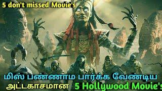 5 Hollywood Best Movies don't missed Must Watch Tamil | Jillunu oru kathu