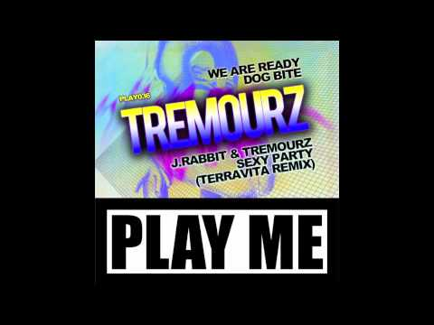 PLAY036 TREMOURZ-We Are Ready