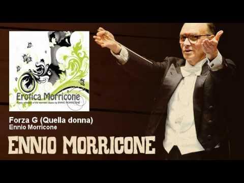 Ennio Morricone - Forza G (Quella donna) - EnnioMorricone