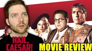 Hail, Caesar! - Movie Review