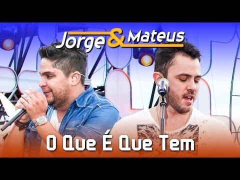 Baixar Jorge e Mateus - O Que É Que Tem  - [DVD Ao Vivo em Jurerê] - (Clipe Oficial)