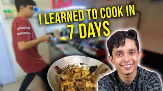 I Learned How To Cook In Seven Days   Ft. Shayan Roy
