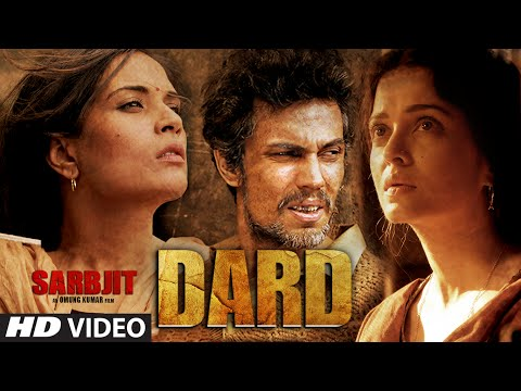 DARD song from Sarbjit - featuring Aishwarya, Randeep Hooda, Richa Chadda