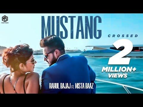 MUSTANG LYRICS - Rahul Bajaj | Mista Baaz