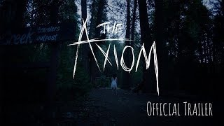 The Axiom - Trailer (Cannes, Dev HD