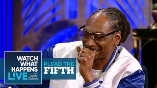 Will Snoop Dogg Plead The Fifth? | Plead The Fifth | WWHL