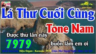 Karaoke 7979 Lá Thư Cuối Cùng Nhạc Sống Tone Nam || Hiệu Organ Guitar 7979