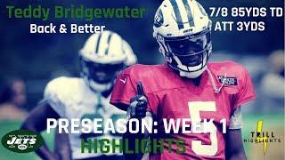 Teddy Bridgewater Preseason Week 1 Highlights | The Return 08.10.2018