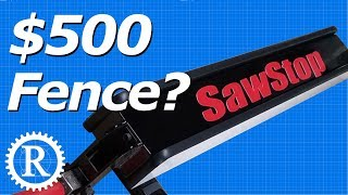 Upgrading a SawStop Fence. (Worth $500?)