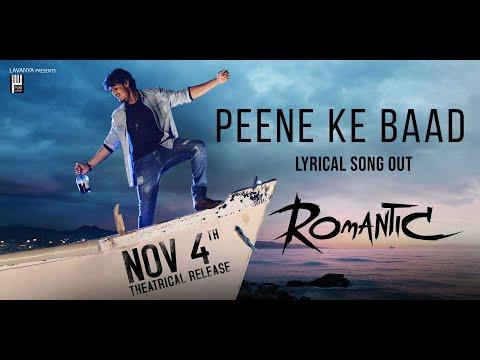 Lyrical song 'Peene Ke Baad' – Romantic starring Akash Puri, Ketika Sharma