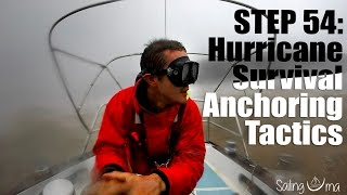 HURRICANE SURVIVAL ANCHORING TACTICS (Staying on your boat) — Sailing Uma [Step 54]