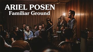 Ariel Posen - Familiar Ground