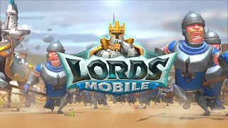 Lords Mobile Gameplay Android Games Stream 1