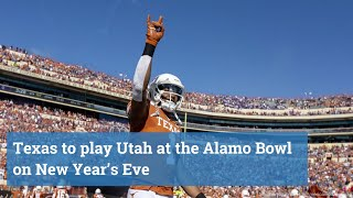 Texas to play Utah at Alamo Bowl on New Year's Eve