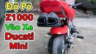 Lâm Vlog - Thay Bánh Xe và Độ Pô Zet-1000 vào Xe Moto Ducati Mini 50cc | Pocket Bike for Kids $150