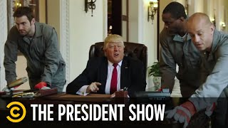 The President Gets Evicted From The White House - The President Show