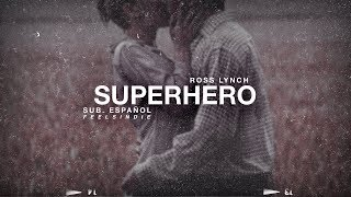 Ross Lynch - Superhero [Sub. Español]