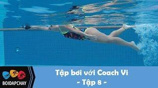 Bơi sải cơ bản - Tập bơi với coach Vi