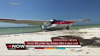 Former MLB pitcher Roy Halladay killed in plane crash off the Gulf coast