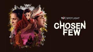 TVF Spotlight | Chosen Few - A Short Film