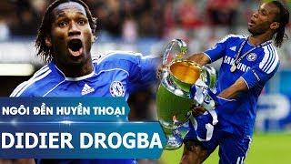 Ngôi đền huyền thoại | Didier Drogba