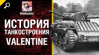 Valentine - История танкостроения - от EliteDualist Tv