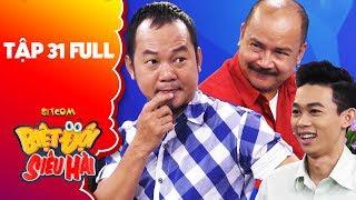 Biệt đội siêu hài | Tập 31 full: Hồng Thanh,Hoàng Sơn gây choáng khi casting Gia đình là số 1 phần 2