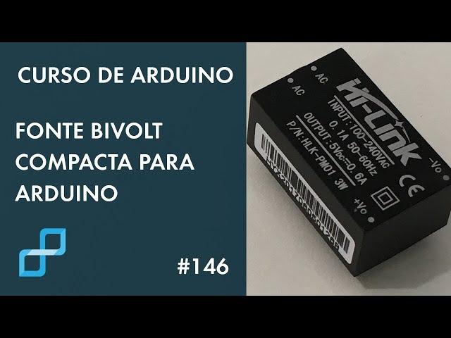 FONTE BIVOLT COMPACTA PARA ARDUINO | Curso de Arduino #146