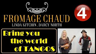 Fromage Chaud - Fromage Chaud Band|Mini Concert 4|Tangos