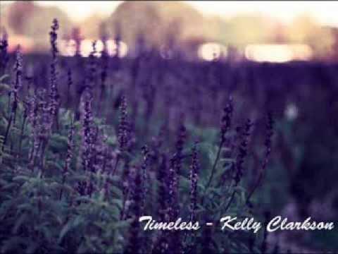 Timeless - Kelly Clarkson feat Justin Guarini