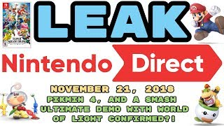 LEAKED Nintendo Direct | November 21, 2018 | SMASH ULTIMATE DEMO W/ WORLD OF LIGHT AND MORE!