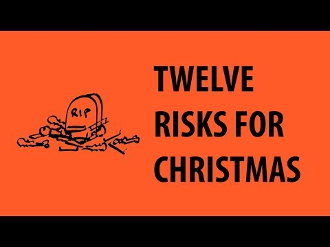 Twelve Risks Of Christmas