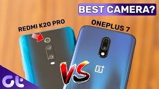 OnePlus 7 vs Redmi K20 Pro Camera Comparison - Which is the Camera King?   Guiding Tech