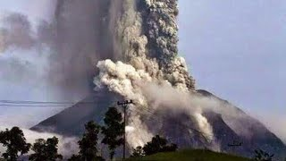 Update Indonesia Mount Sinabung  Volcano Eruption 2018