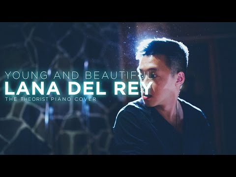 Baixar Lana Del Rey - Young & Beautiful (The Theorist Piano Cover)