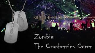 Zombie [The Cranberries Cover]