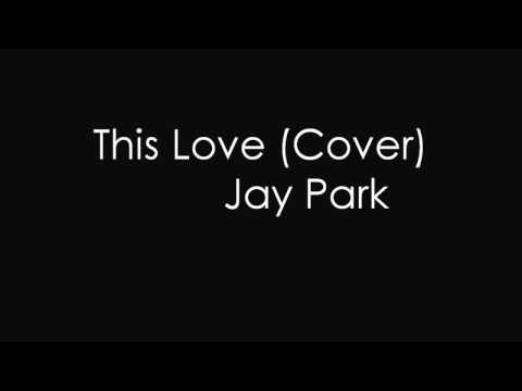 This Love Cover by Jae Park (day6)