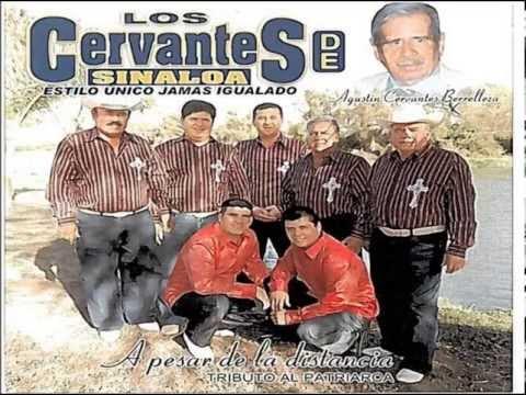 NUESTRO OLVIDO     Los Cervantes de Sinaloa de Leyva