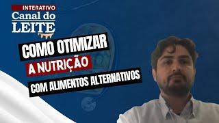 CL Interativo 04/10/2021 - Como otimizar a nutrição com alimentos alternativos