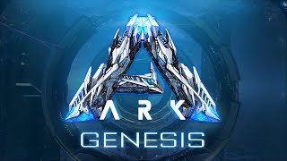 ARK: Genesis - Part 1 Expansion Pack!