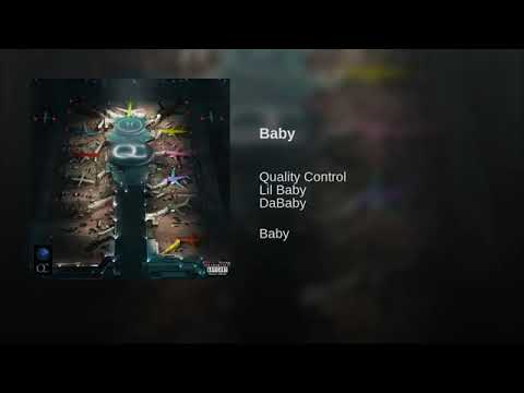 Lil Baby ft Da Baby- Baby