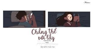Chẳng Thể Với Lấy - Phạm Nguyên Ngọc「Lyrics Video」Meens