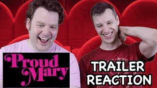Proud Mary - Official Trailer Reaction